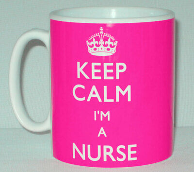 Keep Calm I'm A Nurse Mug Can Personalise Ward Sister Healthcare Great Gift • 8.99£