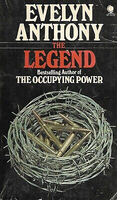 The Legend, Evelyn Anthony, Novel, War, Spy, Russia, China, 1st Sphere Edition • 2.99£