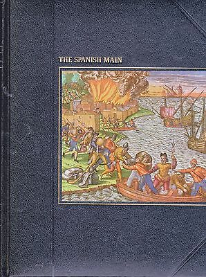 The Seafarers - The Spanish Main By Peter Wood - Time Life Book • 4.50£
