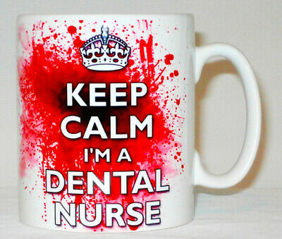 Keep Calm I'm A Dental Nurse Blood Splatter Mug Can Be Personalised Funny Gift • 8.99£