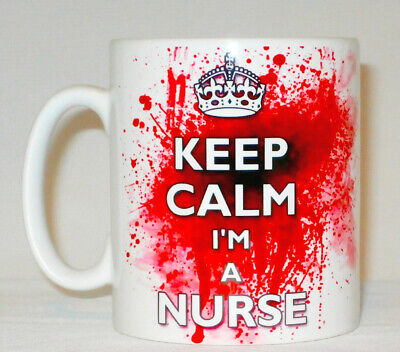 Keep Calm I'm A Nurse Blood Splatter Mug Can Be Personalised Funny Bloody Gift • 8.99£