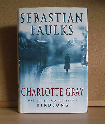 £12.95 • Buy Sebastian Faulks First  Edition Charlotte Gray H/B Signed By Author.