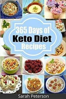 Ketogenic Diet: 365 Days Of Low-Carb,Keto Diet Recipes For Rapid Weight Loss (pd • 3.30$
