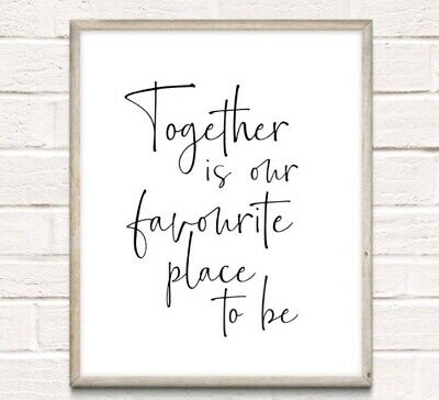 Together Favourite Place Typography Print Poster Family Love Unframed Home Quote • 4.49£