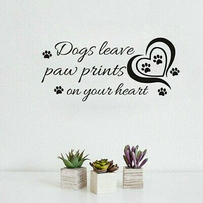 £6.95 • Buy Dogs Leave A Paw Print On Your Heart Pet Love Wall Art Vinyl Decal Sticker V344