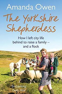 Yorkshire Shepherdess By Amanda Owen New Paperback Book • 8.32£