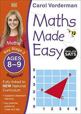 Maths Made Easy Ages 8-9 Key Stage 2 Begin By Carol Vorderman New Paperback Book • 6.44£