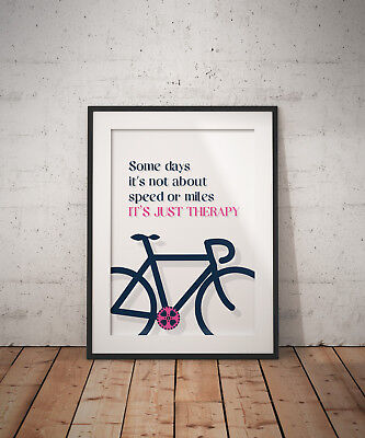 Motivational Cycling Art Prints - Therapy • 6£