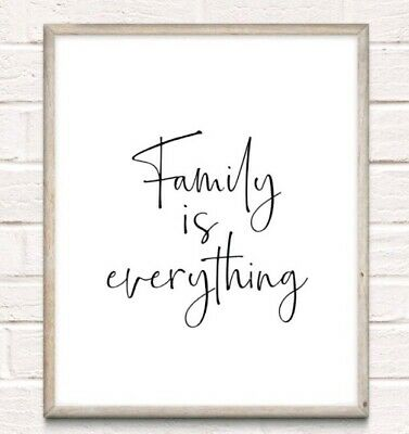 Family Is Everything Typography Print Poster Love Unframed Home Quote  • 4.49£
