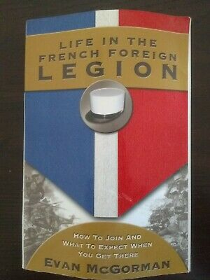 £2.83 • Buy Life In The French Foreign Legion Evan McGorman 2000 Softcover Book