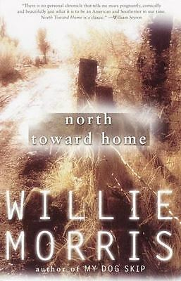 $12 • Buy North Toward Home By Willie Morris (2000, Paperback) BRAND NEW!!!