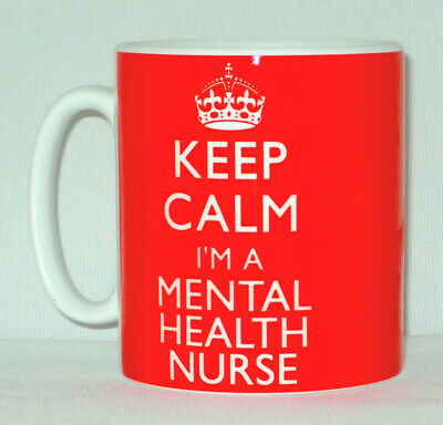 Keep Calm I'm A Mental Health Nurse Mug Can Personalise Great Therapist Gift Cup • 8.99£