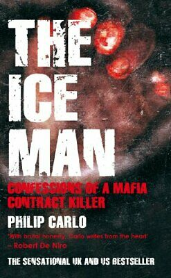 The Ice Man: Confessions Of A Mafia Contract Killer New Paperback Book • 11.26£