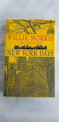 $55 • Buy New York Days - Willie Morris HBDJ, F/F,1993 Signed 1st Ed. As Is
