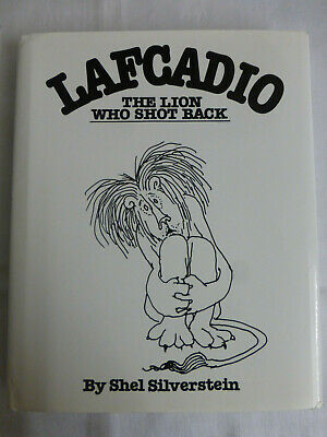 Lafcadio The Lion Who Shot Back By Shel Silverstein - HarperCollins 1998 • 15£