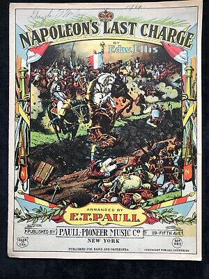 $2 • Buy 1910 E.t. Paull  Napoleon's Last Charge  Art Cover Sheet Music
