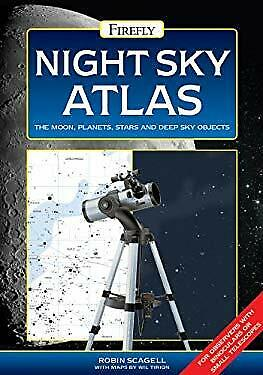 £6.79 • Buy Night Sky Atlas : The Moon, Planets, Stars And Deep Sky Objects R