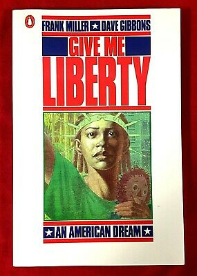 Give Me Liberty By Frank Miller & Dave Gibbons (Paperback, 1st Ed, Signed, 1991) • 79.99£