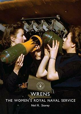 WRNS: The Women's Royal Naval Service, Paperback,  By Neil R. Storey • 8.13£