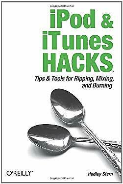 AU7.33 • Buy IPod And ITunes Hacks : Tips And Tools For Ripping, Mixing And Burning