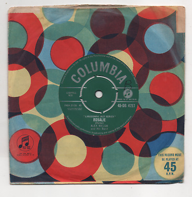 Alex Welsh - Rosalie / You'll Cry Someday. (uk, 1961, Columbia, Db 4727) • 2.99£