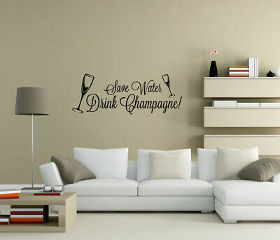 £4.80 • Buy Save Waters Drink Champagne Wall Stickers Wall Art Quote Home Decor UK Qw33