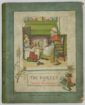 Bloomfield, Robert 1882 The Horkey, Illustrated By George Cruikshank, 1st Ed. • 25£