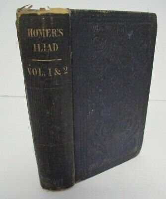 $59.46 • Buy 1856 The ILIAD Of Homer Translated By Alexander Pope, 2 Vols In 1