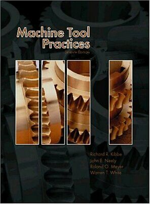 $19.95 • Buy Machine Tool Practices  By Kibbe