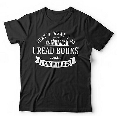 £13.99 • Buy That's What I Do, I Read Books And I Know Things T Shirt Unisex & Kids - Funny