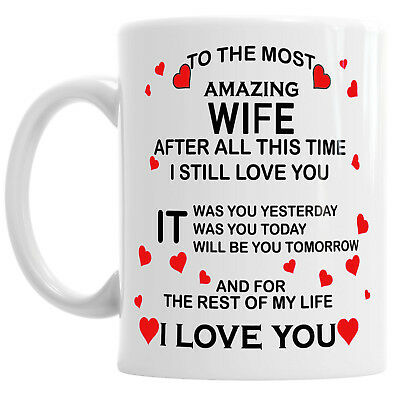 To My Amazing Wife I Love You Novelty Mug Tea Coffee Valentine Cup • 9.99£