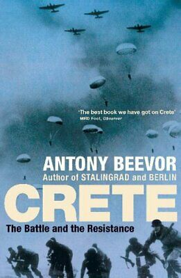 Crete: The Battle And The Resistance By Antony Beevor New Paperback Book • 11.14£