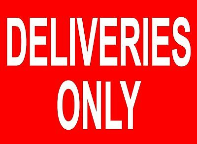 £3.69 • Buy DELIVERIES ONLY Metal SIGN NOTICE No Public Pedestrian Access Private Reception