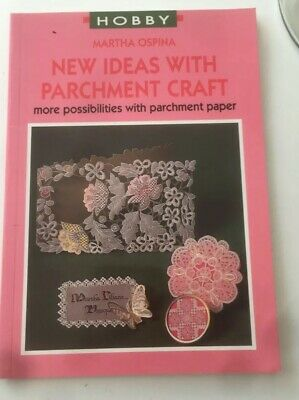 New Ideas With Parchment Craft Book By Martha Ospina • 3.50£