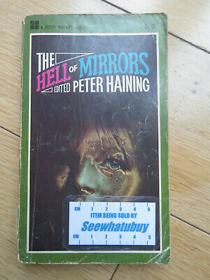 The Hell Of Mirrors (Four Square Books) (Vintage Paperback) By Peter Haining • 2.99£