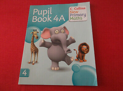 Collins New Primary Maths    Pupil Book 4A  HOME SCHOOLING ?? • 2.50£