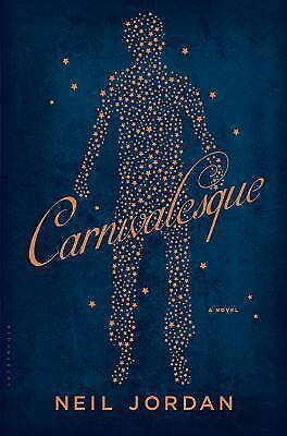 £7.19 • Buy Carnivalesque, Hardcover By Jordan, Neil, Excellent Condition, Free Shipping