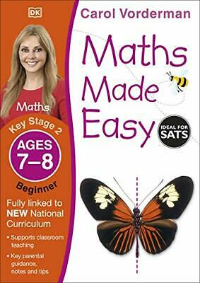 Maths Made Easy Ages 7-8 Key Stage 2 Begin By Carol Vorderman New Paperback Book • 4.01£