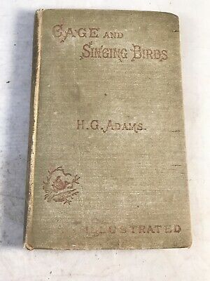 £44.99 • Buy Rare 1880s CAGE And SINGING BIRDS (H G Adams) A5 Pocket Book Illustrated