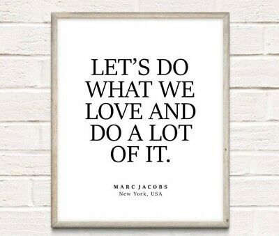 Marc Jacobs Inspiration Typography Print Poster Unframed Home Quote Gift Fashion • 3.49£
