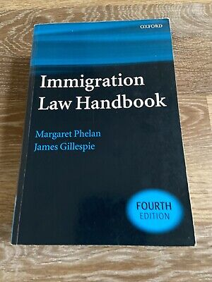 Immigration Law Handbook By James Gillespie And Margaret Phelan (2005,... • 9.99£