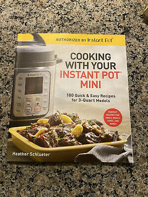 $10.50 • Buy Cooking With Your Instant Pot Mini - Authorized By Instant Pot