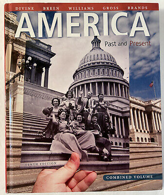 $47.50 • Buy America: Past And Present, Combined Volume (10th Edition) By Divine, Robert A.,