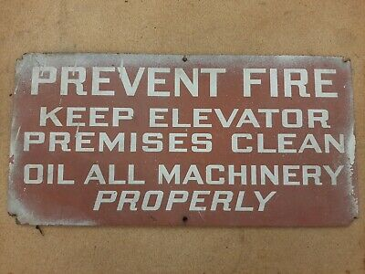 $9.99 • Buy Vintage 1950s Prevent Fire Keep Elevator Clean Oil Machinery Old Warehouse Sign