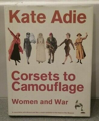 £12 • Buy Hand Signed Kate Adie Book From Corsets To Camouflage