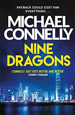 Michael Connelly - Nine Dragons *NEW* + FREE P&P • 4.49£