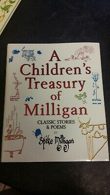 A Children's Treasury Of Milligan: Classic Stories And Poems By Spike Milligan … • 12.99£