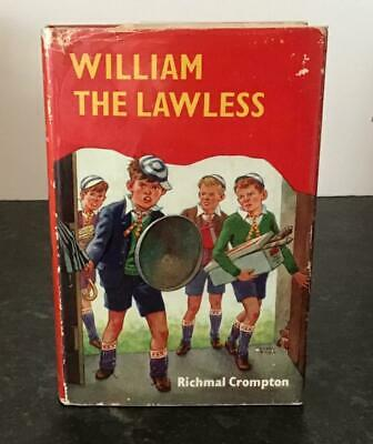 1970 WILLIAM The LAWLESS By RICHMAL CROMPTON 1st Ed 1st Impression + D/W • 325£