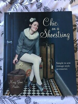 Chic On A Shoestring Sewing Craft Vintage Accessories Make It Yourself Book • 3.50£