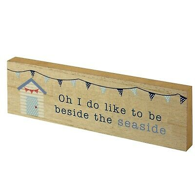 Wooden Block Sign -  Oh I Do Like To Be Beside The Seaside - Beach Home Decor • 6.50£
